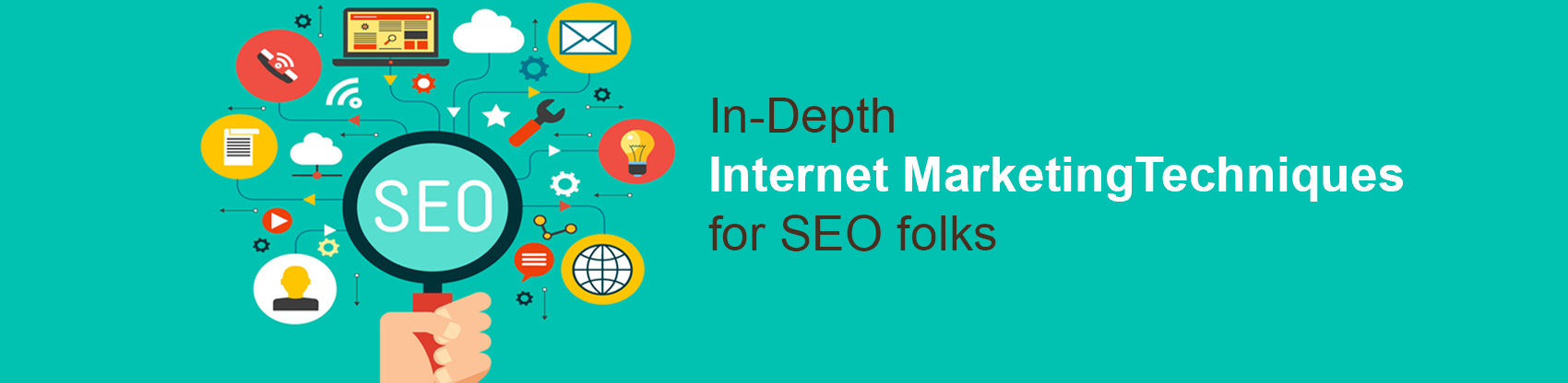 In-depth internet marketing techniques for SEO folks