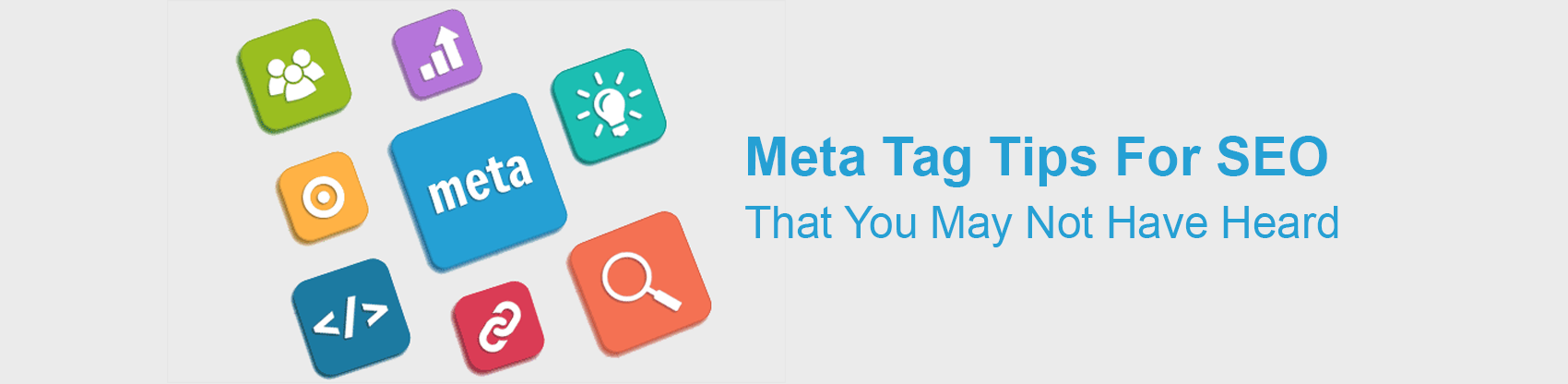 Meta Tag Tips for SEO that you may not have heard
