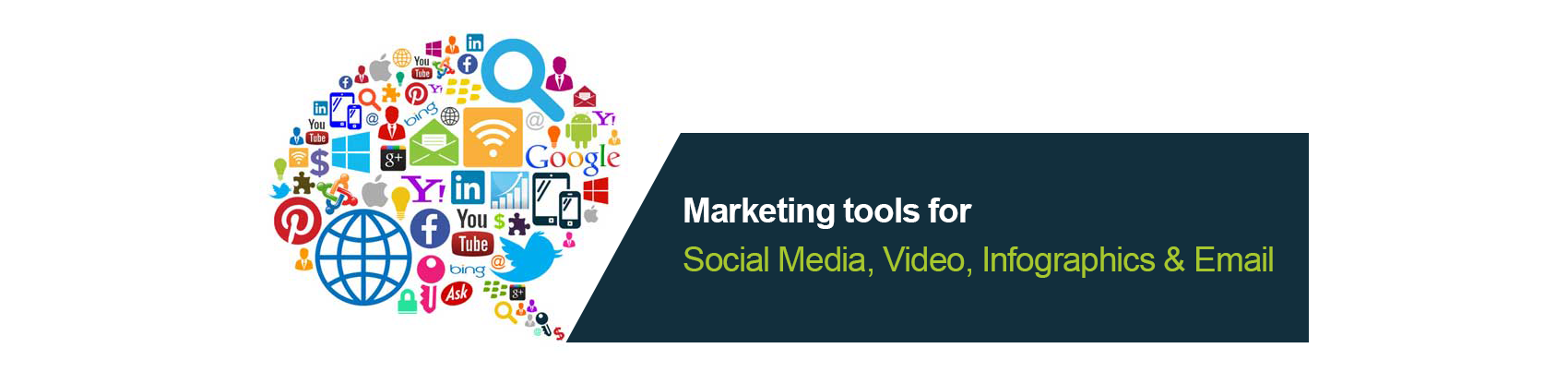 Marketing tools for Social Media, Video, Infographics & Email