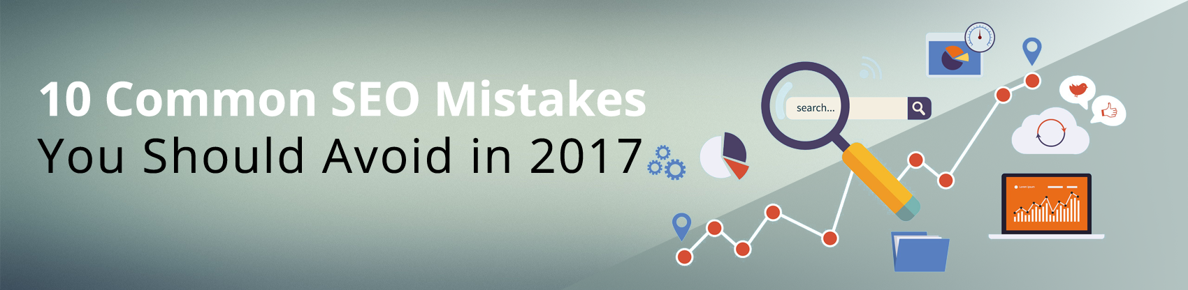 10 Common SEO Mistakes You Should Avoid in 2017