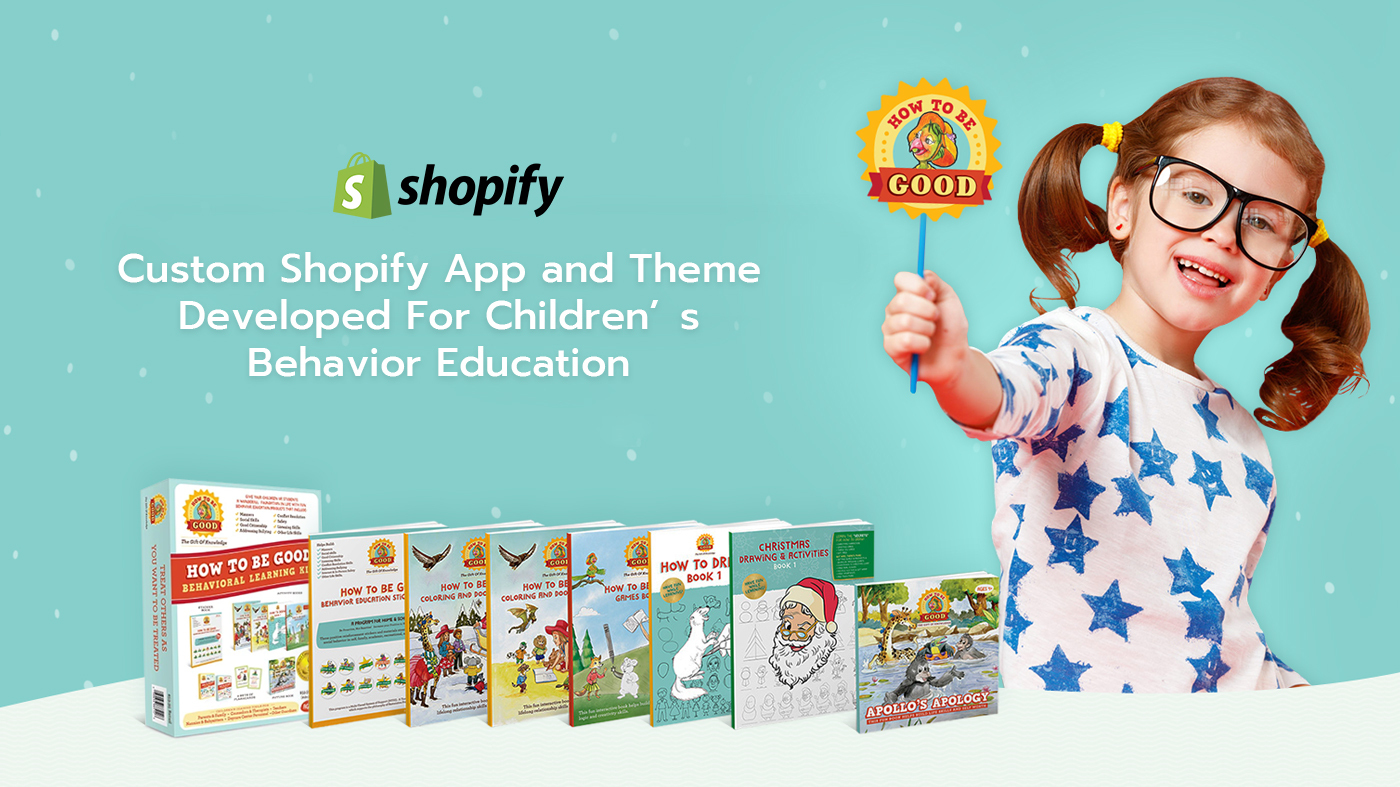 Check Out Our Custom Shopify App and Theme Developed For Children's Behavior Education