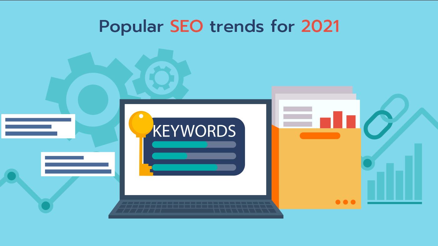 Popular SEO trends 2021